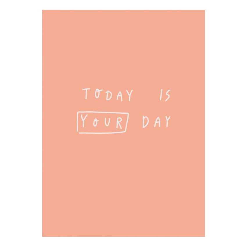 Открытка Today is your day